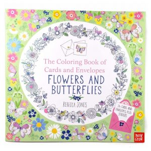 Flowers and Butterflies: The Coloring Book of Cards and Envelopes
